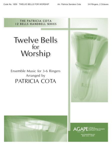 Twelve Bells for Worship
