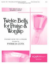 Twelve Bells for Praise & Worship