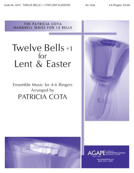 Twelve Bells +1 For Lent & Easter