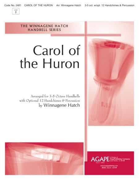 Carol of the Huron