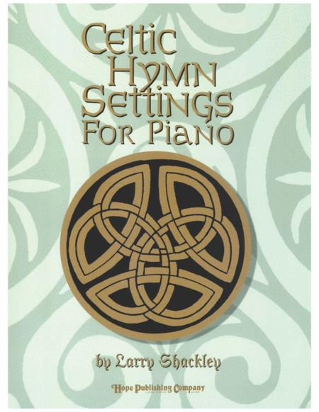 Celtic Hymn Settings for Piano