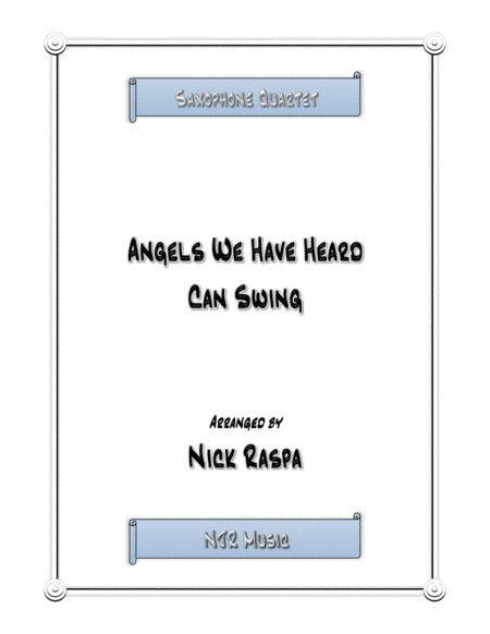 Angels We Have Heard Can Swing - easy Saxophone Quartet