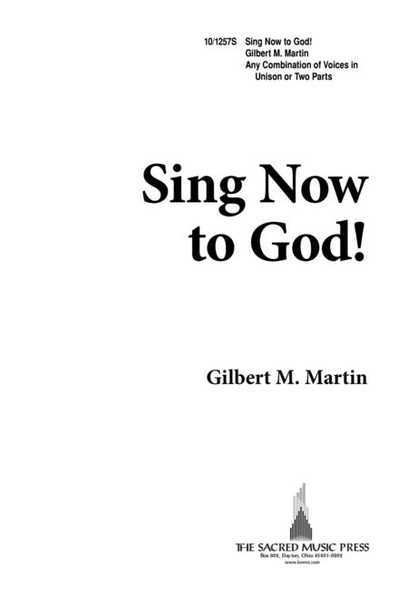 Sing Now to God