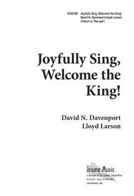 Joyfully Sing Welcome the King