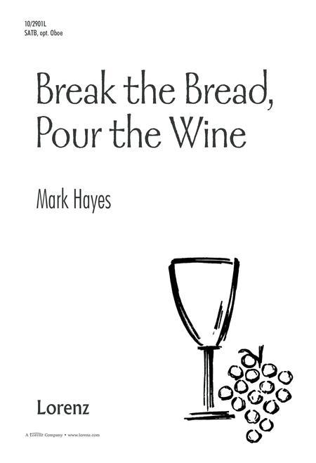 Break the Bread, Pour the Wine
