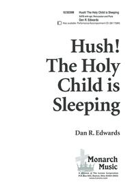 Hush, the Holy Child is Sleeping