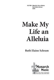 Make My Life an Alleluia