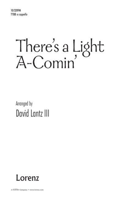 There's a Light A-Comin'