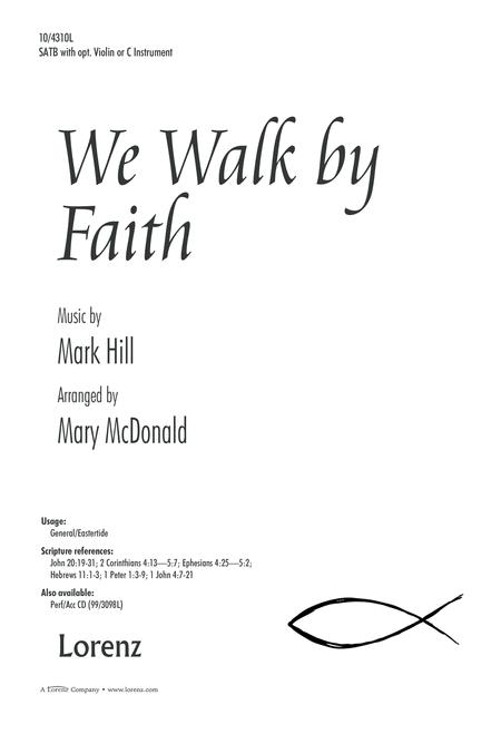 We Walk by Faith