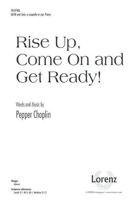 Rise Up, Come On and Get Ready!
