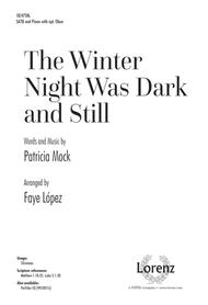 The Winter Night Was Dark and Still