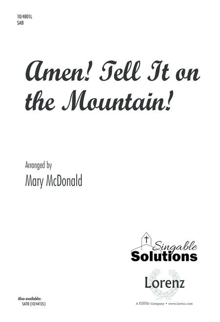 Amen! Tell It on the Mountain!