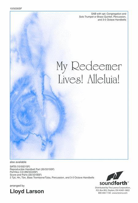 My Redeemer Lives! Alleluia!