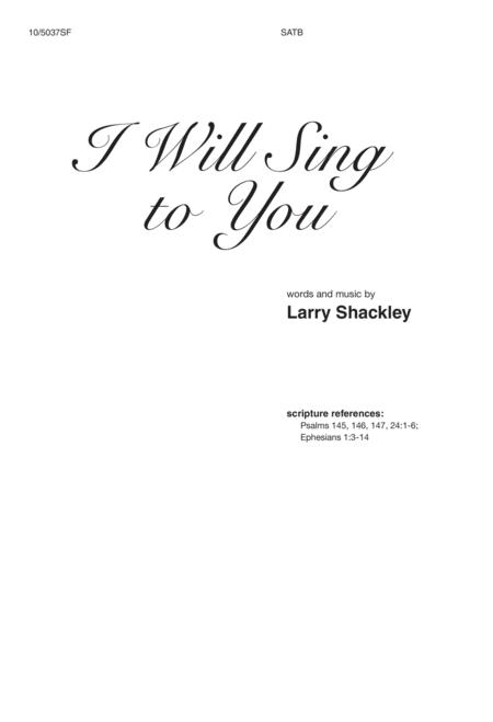 I Will Sing to You