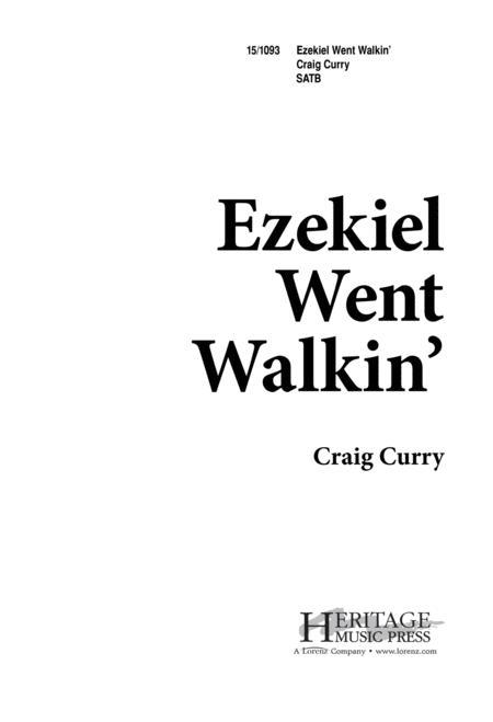 Ezekiel Went Walkin'