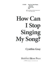 How Can I Stop Singing My Song?