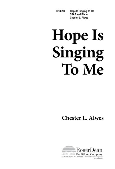 Hope Is Singing to Me