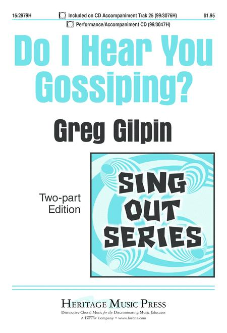 Do I Hear You Gossiping?