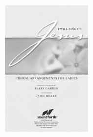 I Will Sing of Jesus
