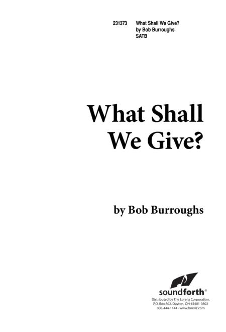 What Shall We Give?
