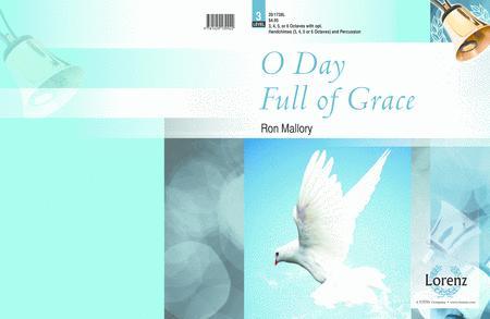 O Day Full of Grace