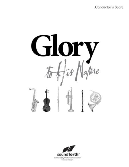 Glory to His Name - Score
