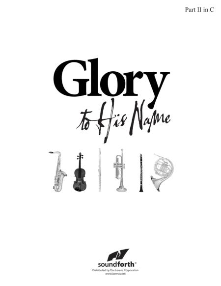 Glory to His Name - Part 2 in C