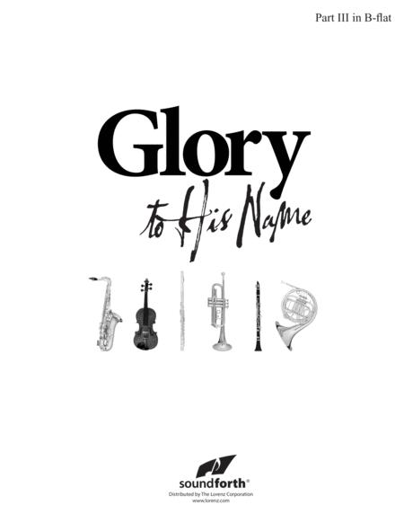 Glory to His Name - Part 3 in B-flat