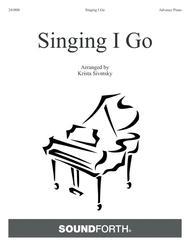 Singing I Go