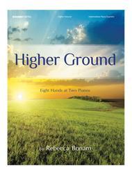 Higher Ground (inter piano quartets/8 hands, 2 pianos)