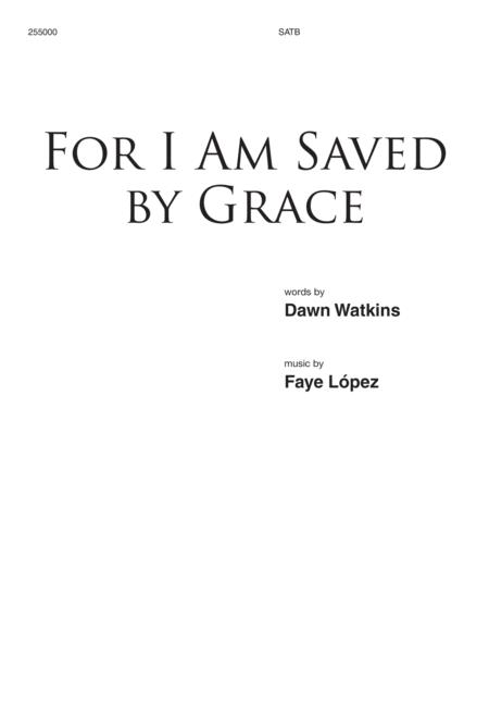 For I Am Saved by Grace