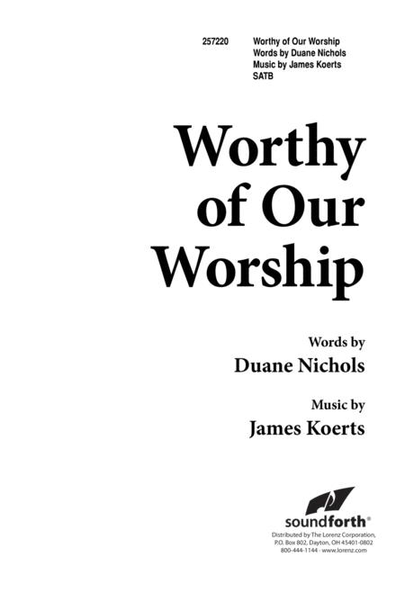 Worthy of Our Worship