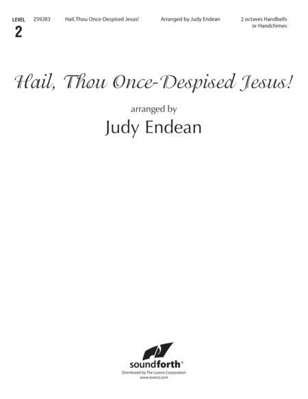 Hail, Thou Once-Despised Jesus!