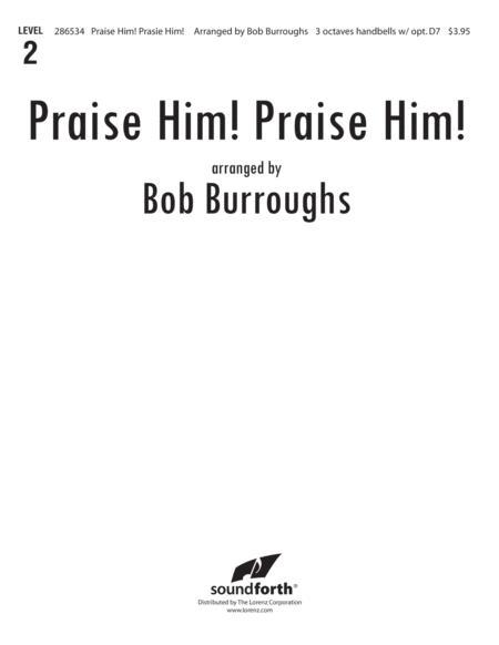Praise Him, Praise Him!