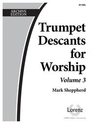 Trumpet Descants for Worship III