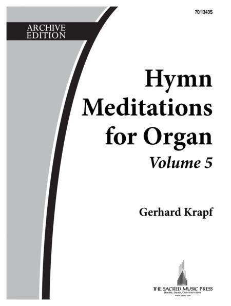 Hymn Meditations for Organ, Vol. 5