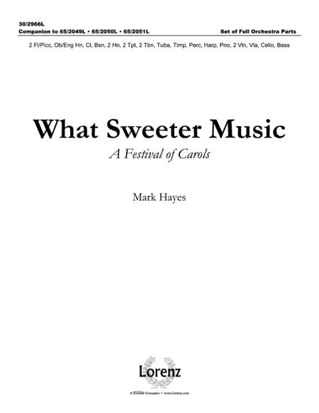 What Sweeter Music - Set of Full Orchestra Parts