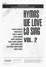 Hymns We Love to Sing, Vol. 2