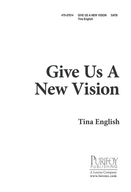Give Us a New Vision