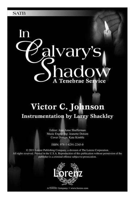 In Calvary's Shadow: A Tenebrae Service
