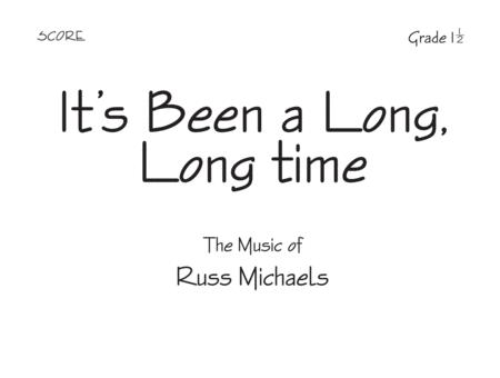 It's Been a Long, Long Time - Score
