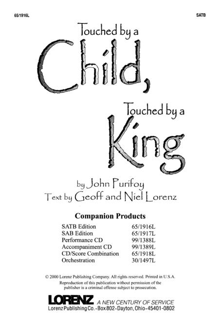 Touched by a Child, Touched by a King