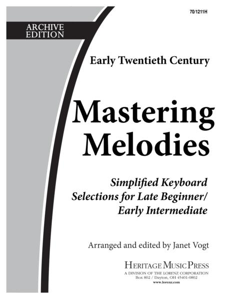 Mastering Melodies: Early Twentieth Century
