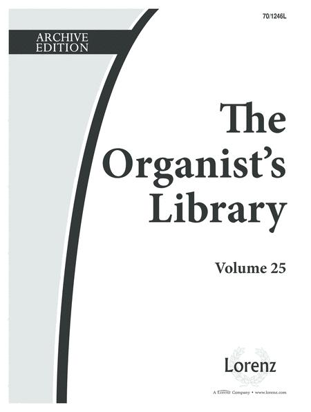The Organist's Library, Vol. 25