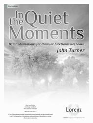 In the Quiet Moments