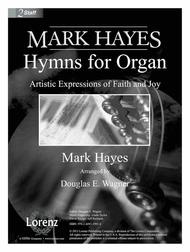 Mark Hayes: Hymns for Organ
