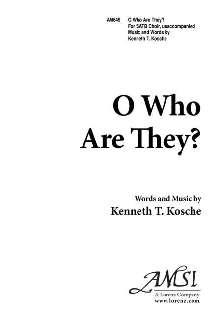 O Who Are They?