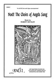 Noel! The Choirs of Angels Sang