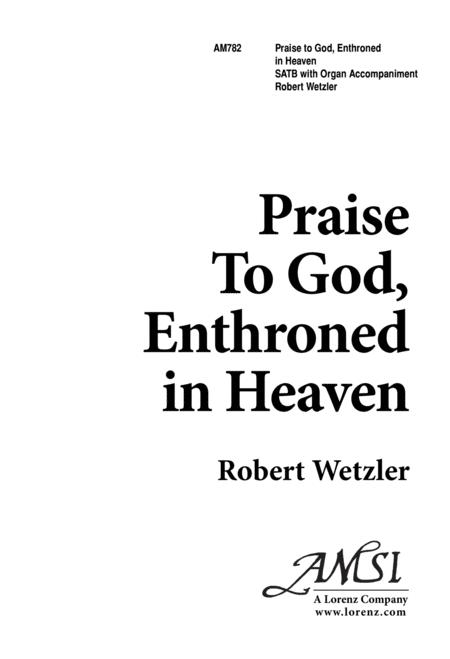 Praise to God, Enthroned in Heaven