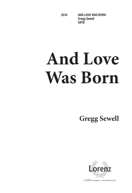 And Love Was Born